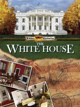 Best ent. PC Hidden mysteries the Whitehouse