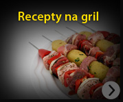 Recepty na gril